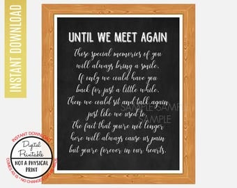 Until We Meet Again Heaven Sign,  In Memory Of, Loved One Passed Sign, Printable Memorial Table Sign,Instant Download Chalkboard Sign