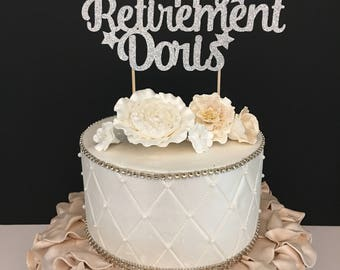 Any Name! Happy Retirement Cake Topper, Retirement cake topper