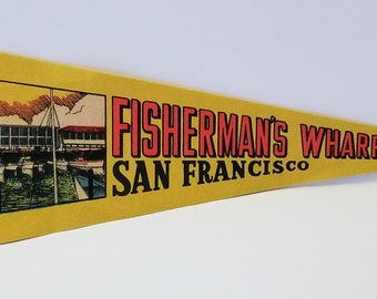 Fisherman's Wharf, San Francisco, California - Vintage Pennant