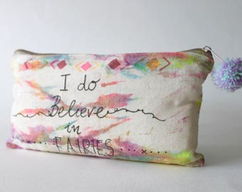 I do believe in Fairies Tie Dye Toiletry Zip Bag, Quote, Inspirational, Hippie Gift, Travel gift, Fairy Gift, Fairy Tale, Fairy Gift