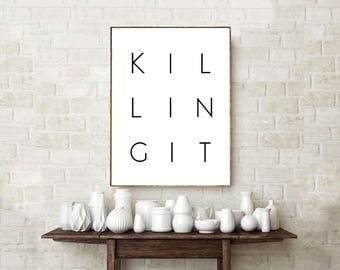 Killing It Poster, Motivational Poster, Office Wall Decor, Inspirational  Print, Home Decor