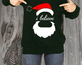 I Believe Santa Slouchy Sweater  - Don't Stop Believing Christmas Sweater Merry Christmas Sweatshirt Ugly Christmas Sweater Santa RO343