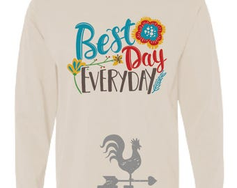 Best Day EVERYDAY - Adult Sizes