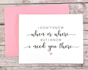 I Don't Know When or Where but I Know I Need You There Card, Bridesmaid Card, Maid of Honor Card, Bridesmaid Proposal - (FPS0059)