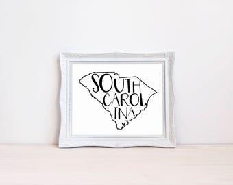 "South Carolina State Print || 8""x10"" South Carolina Wall Art || South Carolina Gift || State Wall Art, State Wall Decor (DIGITAL PRODUCT)"