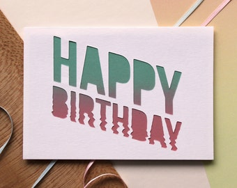 Cutout Spray Paint Birthday Card - Happy Birthday Card, Cut Out Birthday Card, Pink and Blue, Colour Fade, Distorted Typography
