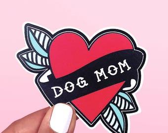 Dog Mom Vinyl Die Cut Sticker