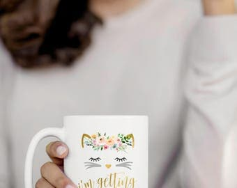 I'm Getting Meowied Mug, Engagement Mug, Bride To Be Mug, Cute Cat Mug, Engagement Gift, Wedding Gift, Cat Lover Gift, Bridal Shower Gift