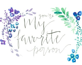 You're My Favorite Person