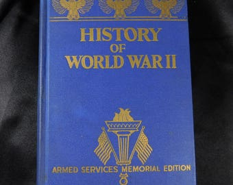 History of World War 2 Armed Forces Memorial Edition 1945 vintage hardback book by Francis Trevelyan Miller, LittD, LLD Heavily Illustrated
