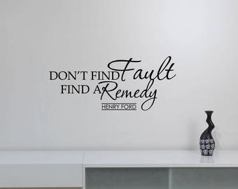 Don't Find Fault Henry Ford Quote Wall Decal Vinyl Lettering Business Industry Education Motivational Saying Art Room Office Decor hfq1
