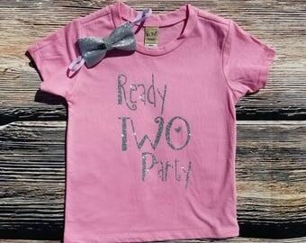 Ready TWO Party Birthday Shirt, 2nd birthday Shirt, Birthday Girl Shirt