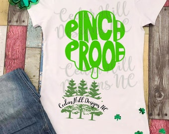 Pinch Proof Shirt; St. Patrick's Day Shirt; St. Paddy's Day Shirt; St. Patty's Day Shirt; Green Shirt