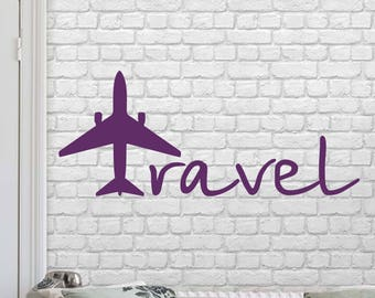 Travel Say Quote Travel Wall Decal Vinyl Stickers Decals Home Decor Love Planes Decals Vinyl Lettering Wall Decal Bedroom ET118