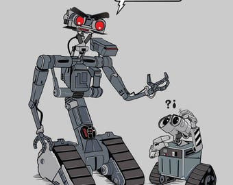 I am your father Tee /  Funny T-shirt with  Wall-E and Johnny 5 / Short Circuit / Cute Tee  / Free Shipping worldwide.