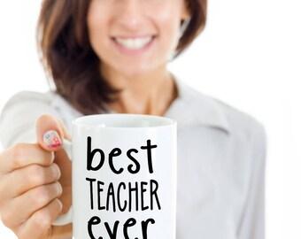 Teacher mug, Best teacher ever coffee mug, Gift for teacher