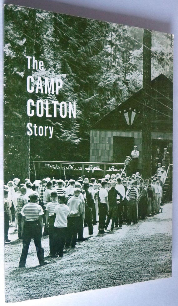 Camp Colton Story 1961 by Hilma Anderson - Evangelical Christian History Oregon Pacific Northwest Rare