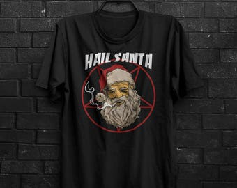 Hail Santa Christmas T Shirt