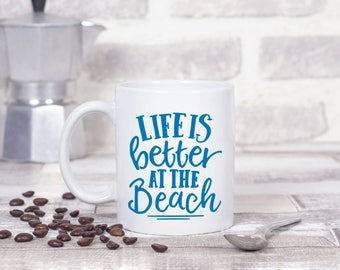 Beach Decal, Life is Better at the Beach Decal, Beach Mug Decal, Gift for Beach Lover, Summer House Decor, Summer Decal, Ocean Lover Gifts