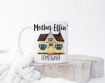 Funny Housewarming Mug, Housewarming Gift, Housewarming Mug, New Homeowner Gift, Homeowner Gift, Funny Housewarming Gift, Homeowner Mug, Cup
