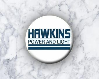 """STRANGER THINGS - 1.25"""" Pinback Button - Hawkins"""