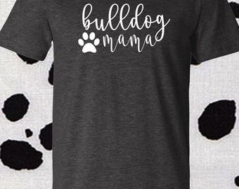 Bulldog Mama // Bulldog Dad DUO, bulldog dad, bulldog mom, bulldog shirt, bulldog lover