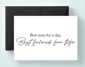 Best man for a day, best friend for life. will you be my groomsman card, will you be my best man card, wedding card / SKU: LNGMP08