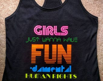 Girls Just Wanna Have FUN-damental Human Rights - Women's Tank Top - Protest/March/Rally shirt - Planned Parenthood