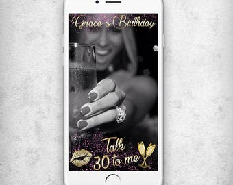 Talk 30 to me snapchat geofilter 30th birthday snapchat geofilter Geofilter birthday snapchat Dirty 30 snapchat filter 30th birthday filter