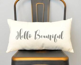 Hello Beautiful Cushion