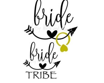 Bride and Bride tribe svg Wedding svg Bridal Cutting File Bridal Party Team Svg for shirts Bride Svg Bachelorette Svg PNG silhouette cameo