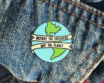 Feminist Pin, Trendy Enamel Pin, Tumblr Enamel Pin, Hipster Enamel Pin, Earth Enamel Pin, Funny Enamel Pin, Enamel Pin, Hard Enamel