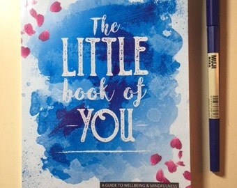 SALE! The little book of you: A guide to wellbeing & mindfulness (1st edition)
