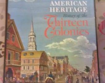 The American Heritage  History of the Thirteen Colonies hardback book