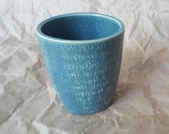 """Inscribed Ceramic Tumbler """"persist"""""""
