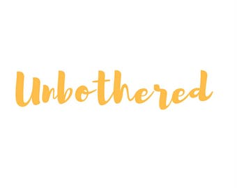Just In Case Unbothered - printable qoute- qoutes