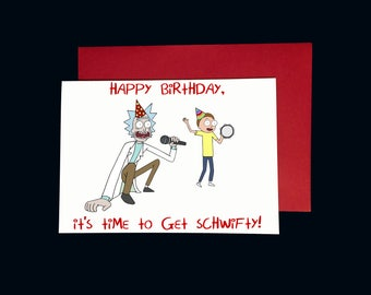 Rick and Morty Birthday card - Get Schwifty!