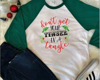 Don't get your tinsel in a tangle raglan