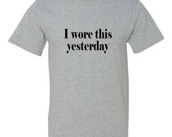 I Wore This Yesterday Kid's Shirt
