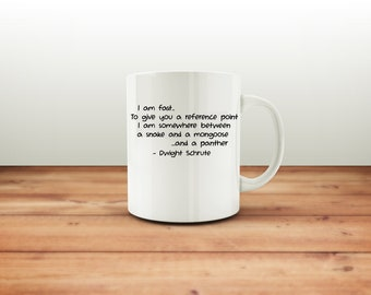 The Office TV Show - The Office Mug - Dwight Schrute Quote - Dwight Mug - Michael Scott - T-Shirt - Michael Scott - Quote - Best Selling Mug