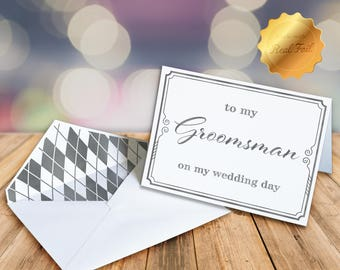 To my Groomsman Card / On my wedding day card / Card for Groomsman / Groom to Groomsman card/Gold foil card /Personalized card