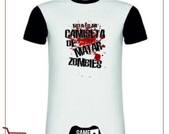 Shirt to kill Zombies