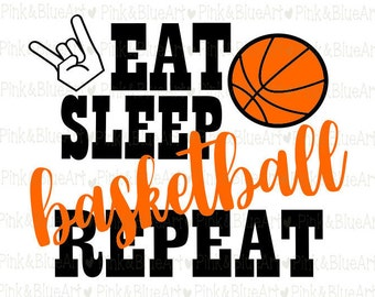 Eat Sleep Basketball Repeat SVG Clipart Cut Files Silhouette Cameo Svg for Cricut and Vinyl File cutting Digital cuts file DXF Png Pdf Eps