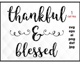 Thankful And Blessed SVG, Fall SVG, Autumn SVG, Thanksgiving Svg, Laurel Wreath Svg, Fall Clipart, Silhouette Cut Files, Cricut Files