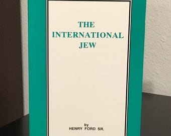 The International Jew - by Henry Ford Sr.