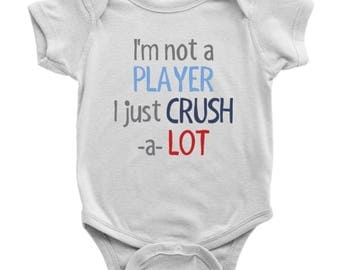 I'm not a PLAYER I just CRUSH a LOT Onesie, I'm not a Player Bodysuit, Crush A Lot Onesie, Funny Baby Onesie, Valentines Baby Onesie
