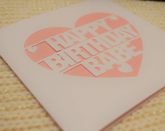 Happy Birthday Babe Papercut Greetings Card Celebration