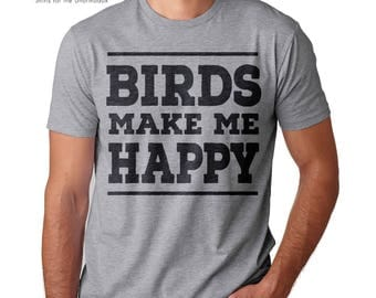 bird shirt birds make me happy shirt birds are better than people shirt bird lover bird watching gift ornithology audubon bird nerd shirt