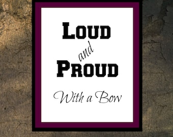 Instant Download Printable Cheerleader Quote Loud and Proud With a Bow by Rex Roarke