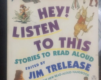 Hey! Listen To This - Stories to be read aloud edited by Jim Trelease